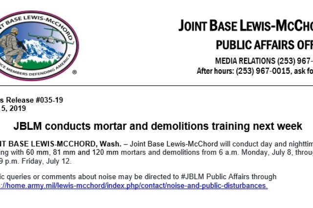 Joint Base Lewis-McChord units will conduct training July 8 through July 12.