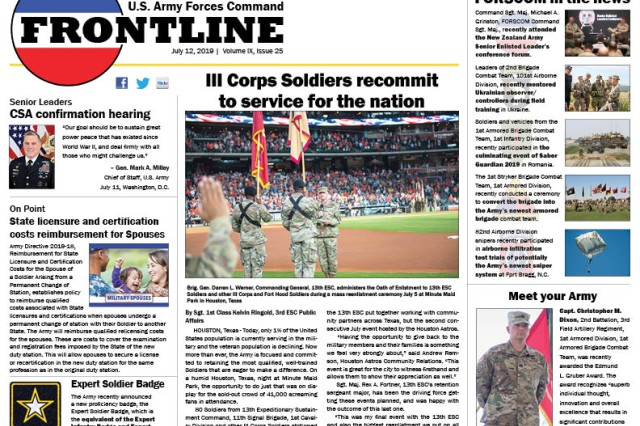 This week: III Corps Soldiers recommit to service for the nation; Senior Leader: GEN Mark A. Milley, Army Chief of Staff, provided testimony during his confirmation hearing to be the 20th Chairman of the Joint Chiefs of Staff; On Point: State licensure and certification costs reimbursement for Spouses; plus news and photographs about FORSCOM Soldiers and units around the globe.