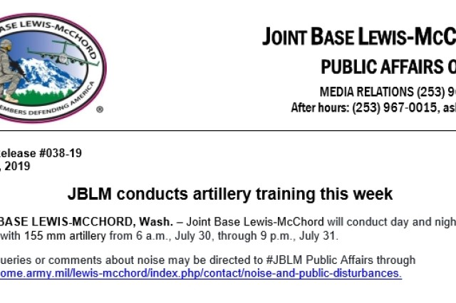 Joint Base Lewis-McChord will conduct day and nighttime training with 155 mm artillery from 6 a.m., July 30, through 9 p.m., July 31.