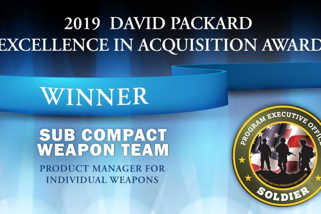 The Sub Compact Weapon Team, part of the Program Executive Office (PEO) for Soldier, has received the David Packard Excellence in Acquisition Award for its work to use an other-transaction authority (OTA) to deliver a new subcompact weapon system in 12 months.