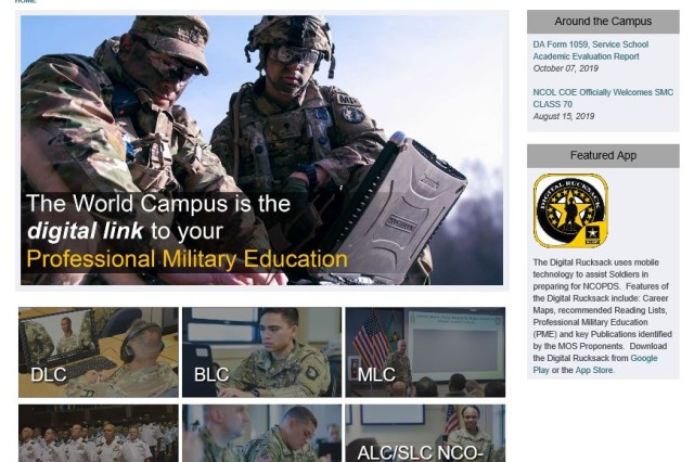 The homepage of the World Campus is produced to enhance the professional life-long learning capabilities serving Soldiers across the world where they serve at the click of the mouse, Nov. 25.