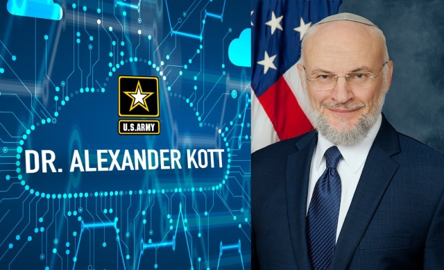 Army selects Dr. Alexander Kott as its senior research scientist for cyber resiliency.