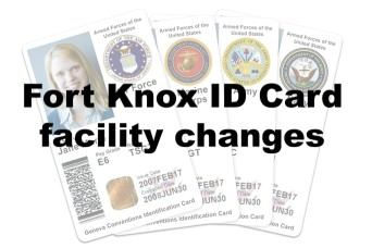 Changes to Fort Knox DEERS facility operations — DOD responds to COVID-19 affecting ID cards, benefits