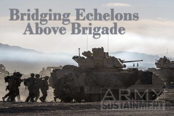 Bridging Echelons Above Brigade: Logistics from the Sustainment Enterprise to Tactical Sustainment Operations at the National Training Center