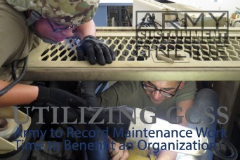 Utilizing GCSS-Army to Record Maintenance Work Time to Benefit an Organization
