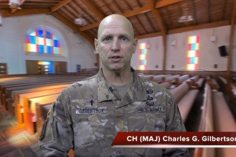 A virtual chapel service with Chaplain (Maj.) Charles Gilbertson