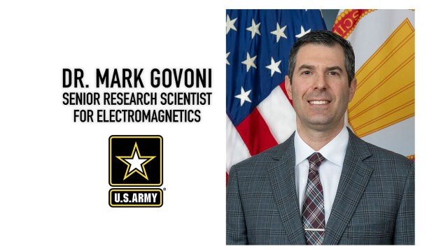 Dr. Mark Govoni is the Army's senior research scientist for electromagnetics.