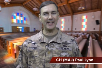 A virtual chapel service with Chaplain (Maj.) Paul Lynn