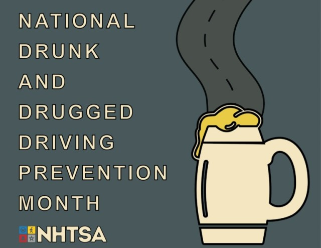 National Drunk and Drugged Driving Prevention Month