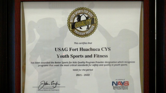 The Youth Sports and Fitness Program at Fort Huachuca, Arizona has successfully renewed the Better Sports for Kids Quality Program Provider Designation from the National Alliance for Youth Sports.