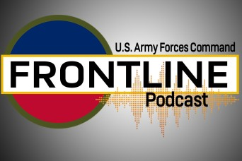 U.S. Army Forces Command launches new podcast