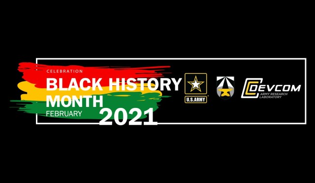 The U.S. Army celebrates Black History Month 2021 with the theme: The Black Family: Representation, Identity, and Diversity
