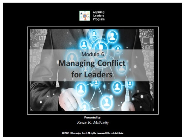 Aspiring Leaders – Module 6, Conflict Management was held virtually via MS Teams in order to protect the workforce.