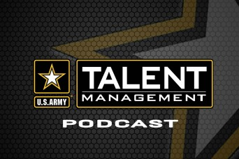Army Talent Management Task Force releases podcast channel