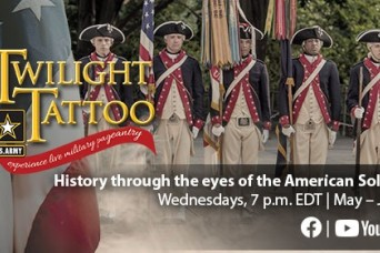The U.S. Army Twilight Tattoo Returns as a Web Series