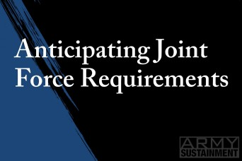 Anticipating Joint Force Requirements
