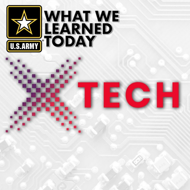 Listen to our podcast at https://www.dvidshub.net/audio/66511/we-learned-today-xtech