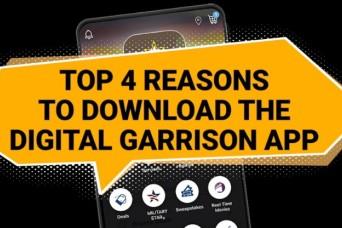 Top 4 reasons to download the Digital Garrison app