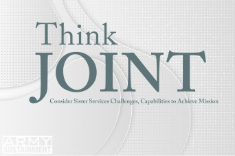 Think Joint: Consider sister services challenges, capabilities to achieve mission