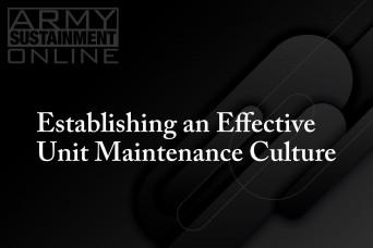 Establishing an Effective Unit Maintenance Culture:  Conflict should not exist between maintenance, training